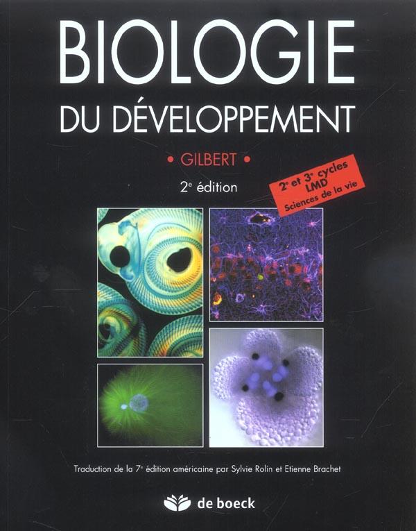 Biologie Du Developpement (2e Edition)