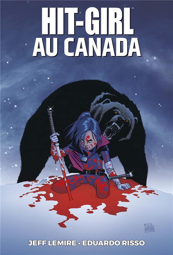 Hit-Girl T.2 ; Hit-Girl au Canada