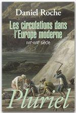 Vente EBooks : Les circulations dans l'Europe moderne  - Daniel Roche