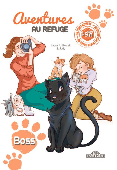S.P.A., aventures au refuge T.2 ; boss