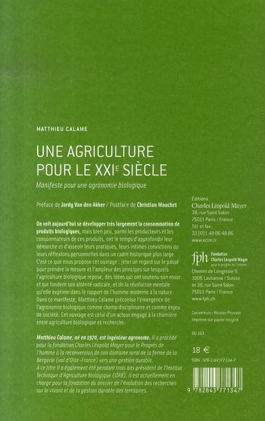 Une agriculture pour le xxi siècle ; manifeste pour une agronomie biologique