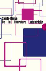 Vente EBooks : De la littérature industrielle  - Charles-Augustin SAINTE-BEUVE