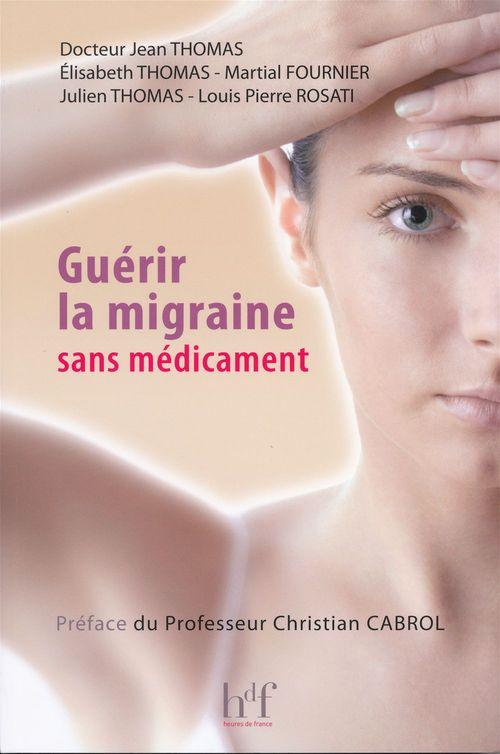 Guérir la migraine sans médicament
