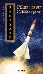 Vente EBooks : Oiseau de feu -2C. Le Sauve-qui-peut (L')  - Jacques Brossard