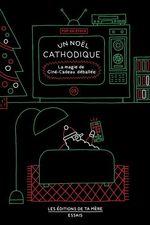 Vente EBooks : Un Noël cathodique  - Simon - Éric Falardeau - Sandrine Galand - Jean-François Thériault - Jean-Michel Berthiaume - Simon Laperièrre - Megan Bédard