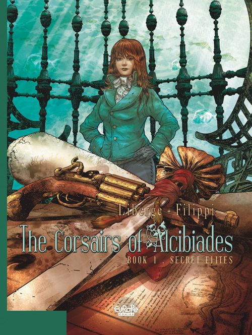The Corsairs of Alcibiades - Volume 1 - Secret Elites