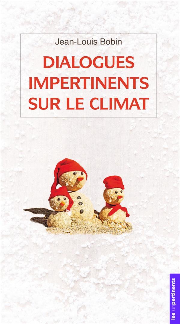 DIALOGUES IMPERTINENTS SUR LE CLIMAT