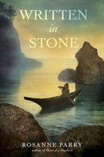 Written in Stone  - Rosanne Parry