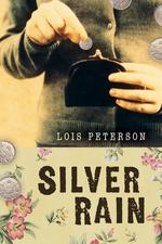 Silver Rain  - Lois Peterson