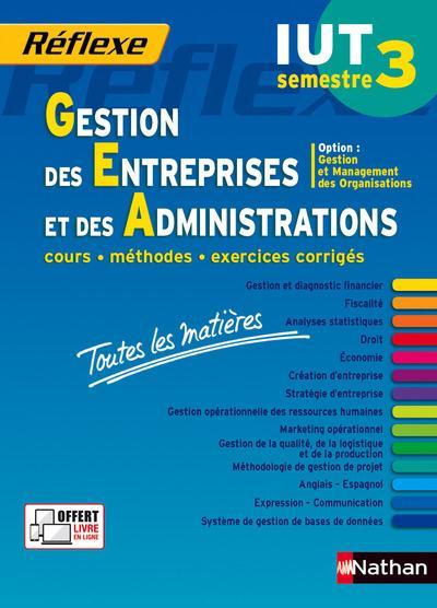 REFLEXE T.27 ; gestion des entreprises et des administrations ; semestre 3 ; IUT ; toutes les matières (édition 2015)