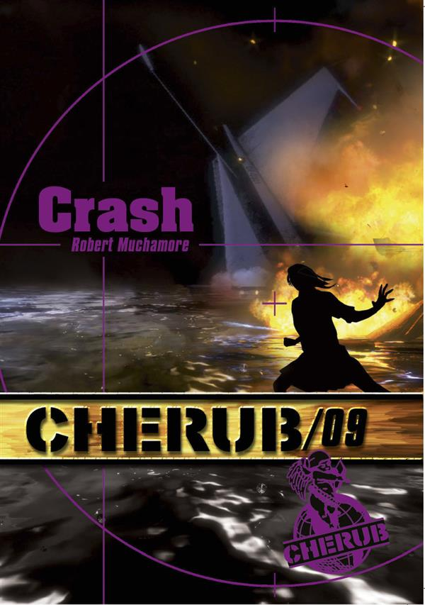 Cherub mission T.9 ; crash