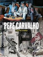 Pepe Carvalho T.2 ; la solitude du manager  - Hernan Migoya