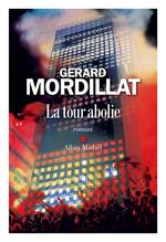 Vente Livre Numérique : La Tour abolie  - Gérard Mordillat