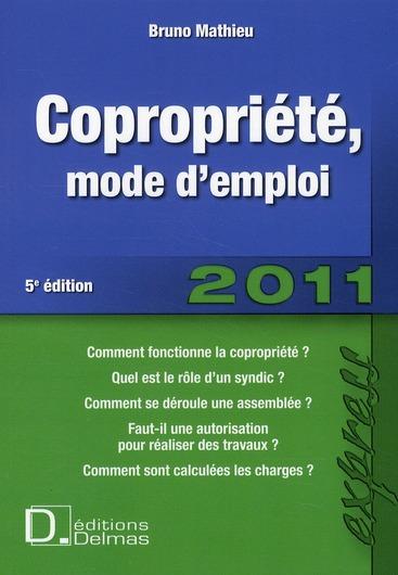 Copropriété, mode emploi (édition 2010/2011)