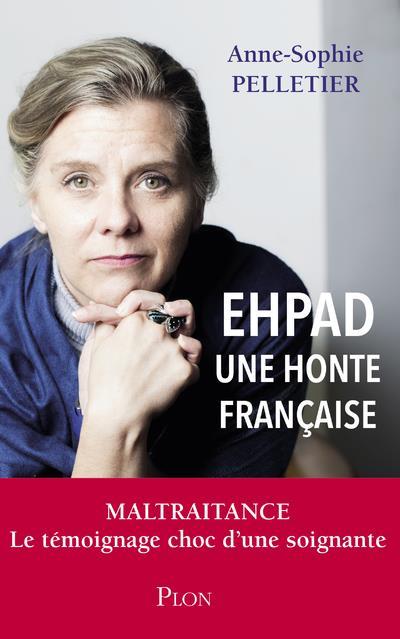 EHPAD ; une honte française
