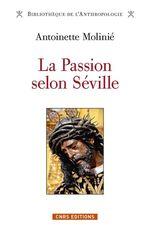 Passion selon Séville (La)