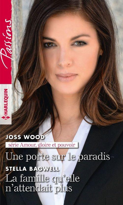 Vente EBooks : Une porte sur le paradis - La famille qu'elle n'attendait plus  - Stella Bagwell  - Joss Wood