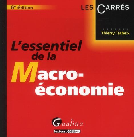 L'essentiel de la macro-économie (6e édition)