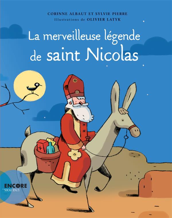 Merveilleuse légende de Saint Nicolas