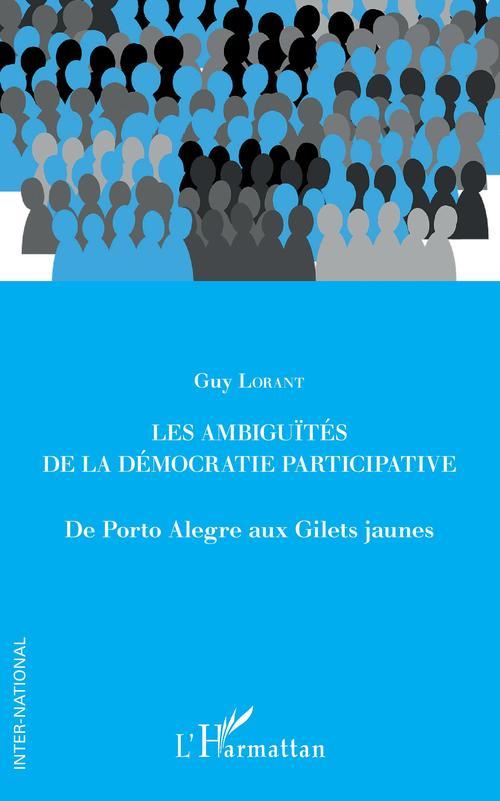 Les ambiguités de la démocratie participative ; de Porto Alegre aux Gilets jaunes