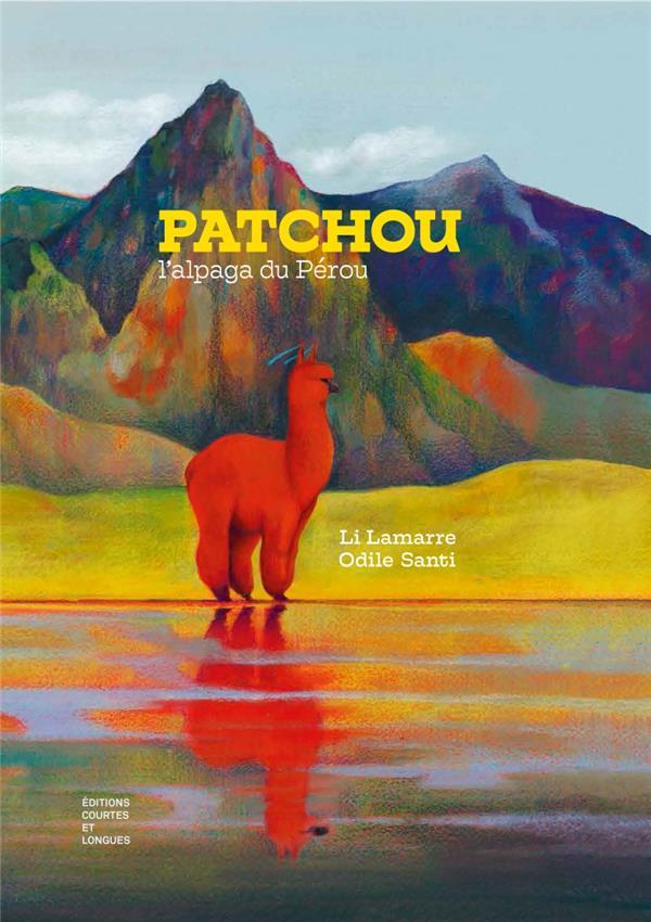 Patchou, l'alpaga du Pérou