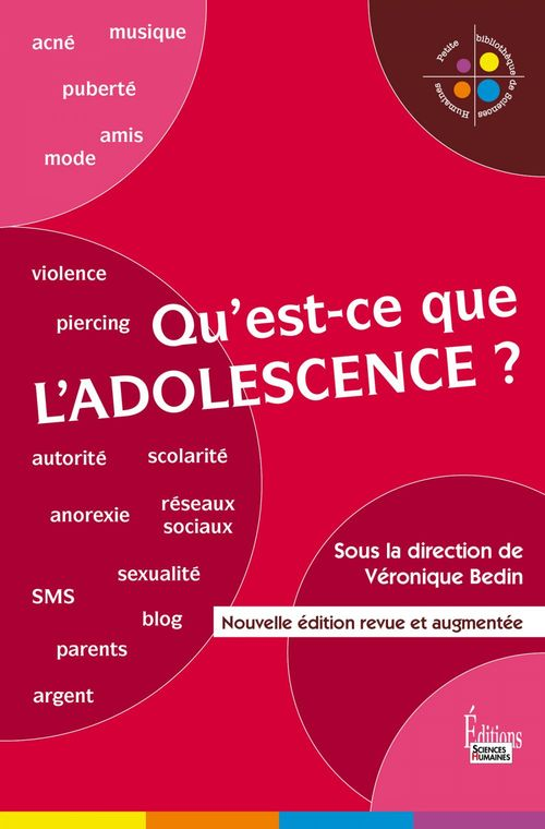 Qu'est-ce que l'adolescence ? (2e édition)