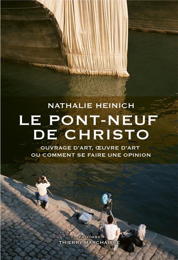 Le pont-neuf de Christo ; ouvrage d art ou comment se faire une opinion