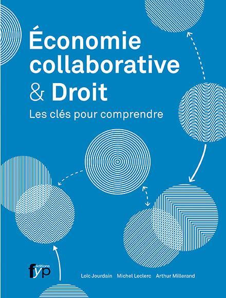 économie collaborative & droit ; les clés pour comprendre