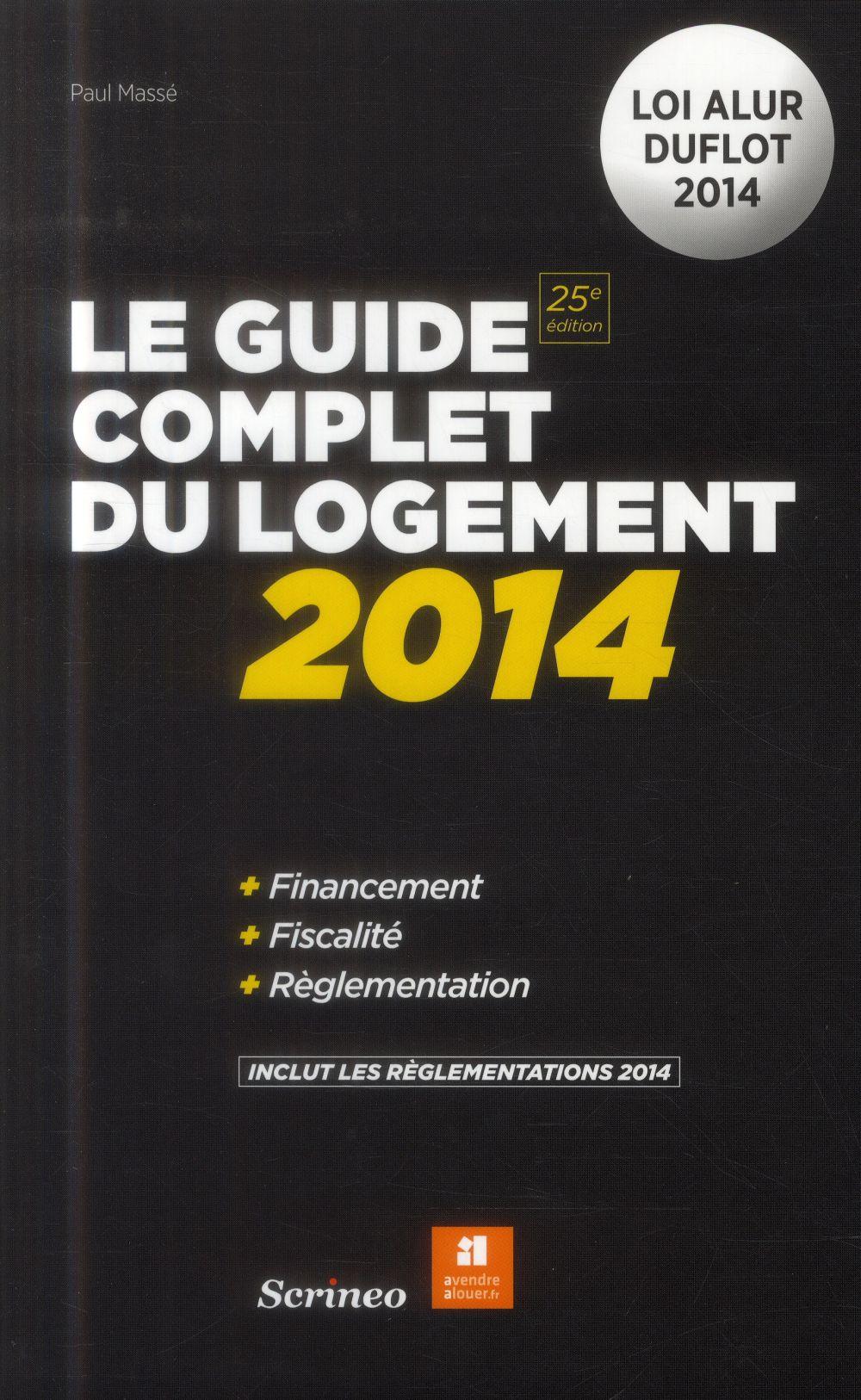 Le guide complet du logement 2014