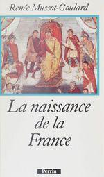 La Naissance de la France