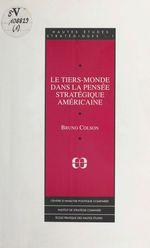 Vente EBooks : Le tiers monde dans la pensée stratégique américaine  - Bruno Colson