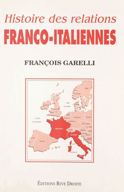 Histoire des relations franco italiennes
