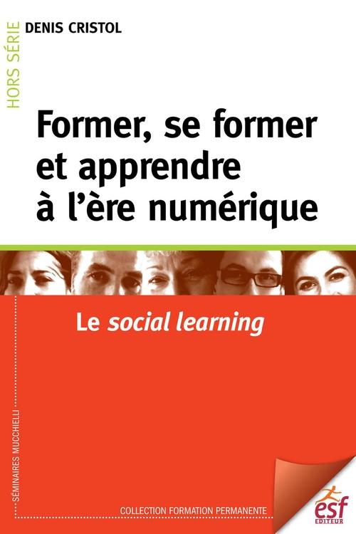 Former, se former et apprendre à l'ère numérique