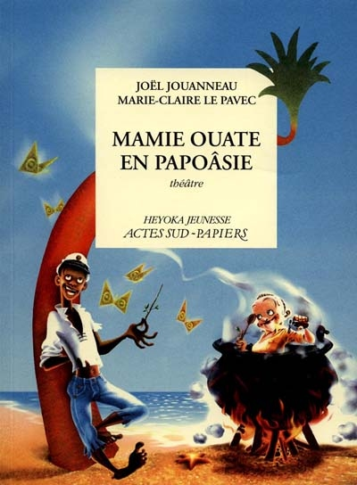 Mamie ouate en papoasie, comedie insulaire