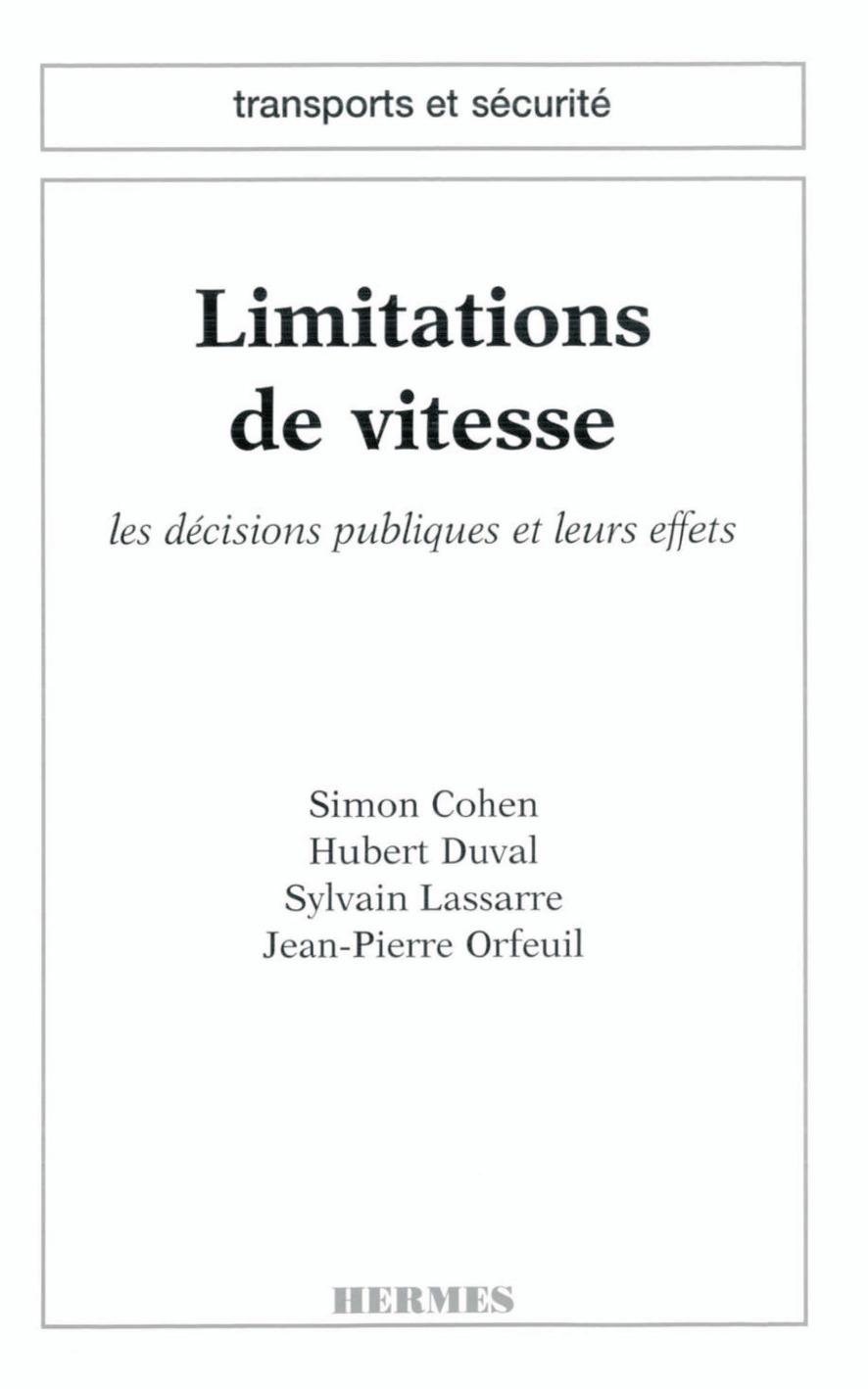 Limitations de vitesse ; les décisions publiques et leurs effets