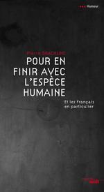 Vente Livre Numérique : Pour en finir avec l'espèce humaine  - Pierre Drachline