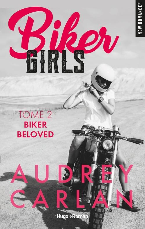 Biker girls T.2 ; Biker Beloved