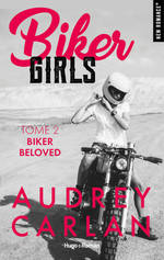 Vente EBooks : Biker Girls - tome 2 Biker beloved  - Audrey Carlan