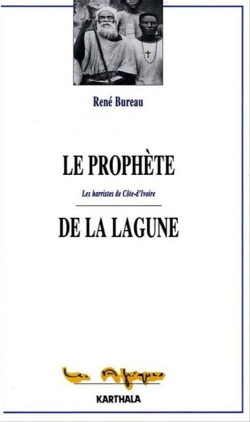 Le prophète de la lagune  - René Bureau