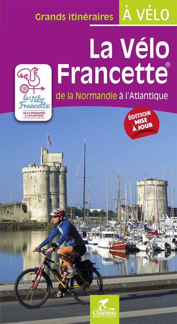 la vélo francette : de la Normandie à l'Atlantique