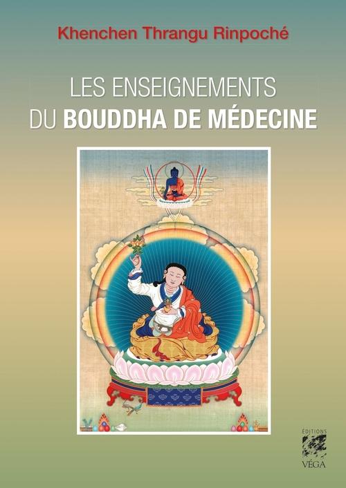 Les enseignements du Bouddha de médecine