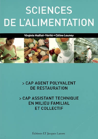 Sciences De L'Alimentation ; Cap Agent Polyvalent De Restauration ; Cap Assistant Technique En Milieu Familial