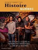 Histoire Québec. Vol. 25 No. 1,  2019