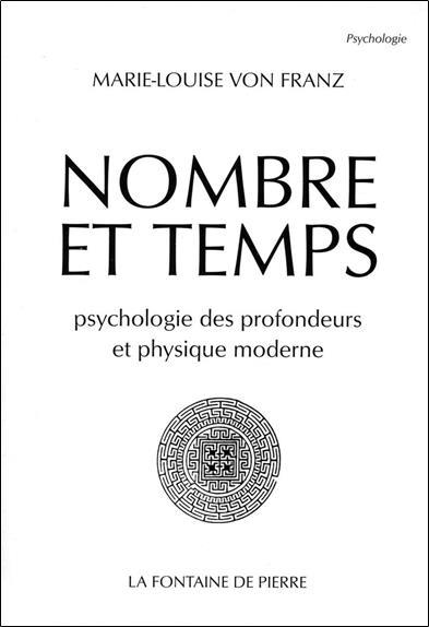 Nombre et temps ; psychologie des profondeurs et physique moderne