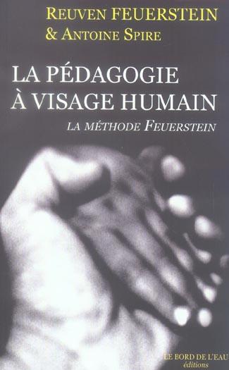La pedagogie a visage humain - methode feuerstein