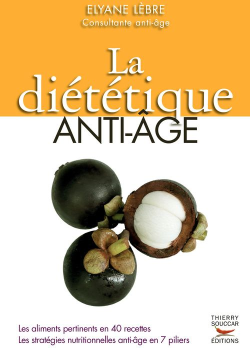 La Dietetique Anti-Age