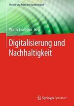 Digitalisierung und Nachhaltigkeit  - Walter Leal Filho