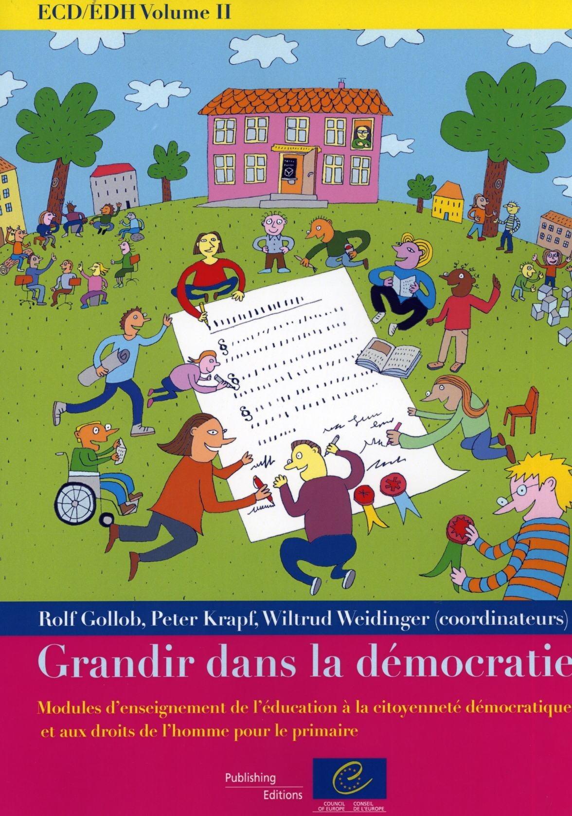 ECD/EDH t.2 ; grandir dans la démocratie ; modules d'enseignement de l'éducation à la citoyenneté démocratique et aux droits de l'homme pour le primaire
