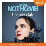 Les aérostats  - Amelie Nothomb