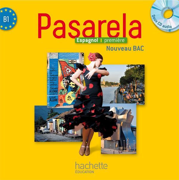 PASARELA ; espagnol ; 1re ; CD audio pour la classe (édition 2013)